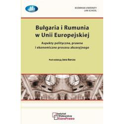 Bułgaria i Rumunia w Unii Europejskiej - Aspekty