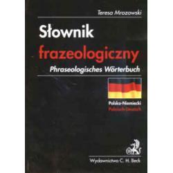 Słownik frazeologiczny polsko-niemiecki. Phraseol