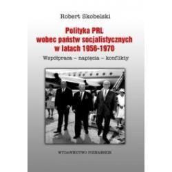 Polityka PRL wobec państw socjalistycznych w lata