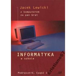 Informatyka w szkole Z komputerem za pan brat cz.1