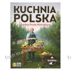Kuchnia Polska Małeckiego Lidl Cz Ii Ciasta Desery Kuchnia