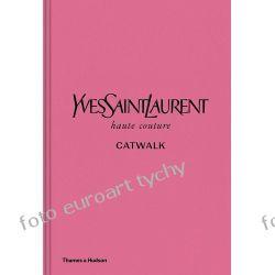 Album Yves Saint Laurent Catwalk Haute Couture