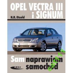 Opel Vectra 3 III od  III 2002 i Signum od V2003