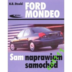 Ford Mondeo 1992 do 2000 SAM NAPRAWIAM H.R. Etzold