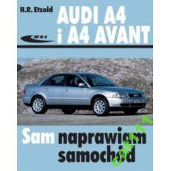 Audi A4 i A4 Avant SAM NAPRAWIAM H.R. ETZOLD wyd.4