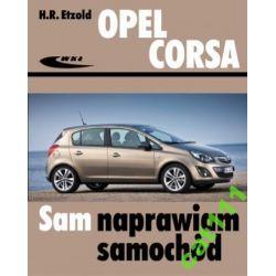 OPEL CORSA  4 od X.2006 SAM NAPRAWIAM - PORADNIK