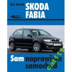 Skoda Fabia I  Fabia 1 SAM NAPRAWIAM poradnik