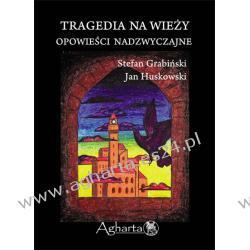 Tragedia na wieży Stefan Grabiński, Jan Huskowski