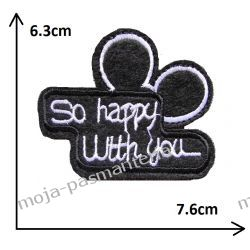 APLIKACJA NAPRASOWANKA TERMO - so happy with you- 63x76mm