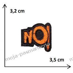 APLIKACJA NAPRASOWANKA TERMO -napis NO! - 32x35mm