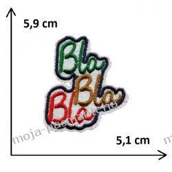 APLIKACJA NAPRASOWANKA - NAPIS BLA BLA BLA- 5,9x5,1cm