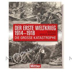 Bücher: Der Erste Weltkrieg 1914-1918  von Guntram Schulze-Wegener