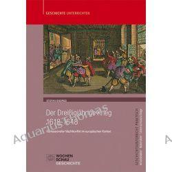 Bücher: Der Dreißigjährige Krieg (1618-1648)  von Stefan Endres