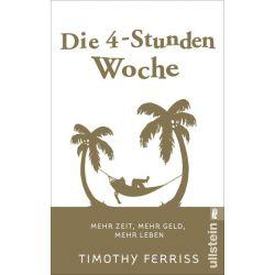 Bücher: Die 4-Stunden-Woche  von Timothy Ferriss