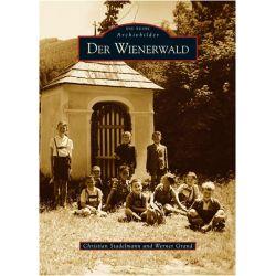 Bücher: Der Wienerwald  von Christian Stadelmann,Werner Grand