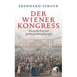 Bücher: Der Wiener Kongress  von Eberhard Straub