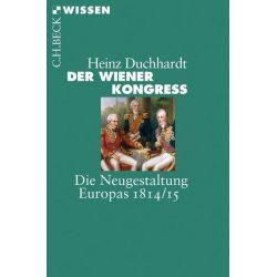 Bücher: Der Wiener Kongress  von Heinz Duchhardt