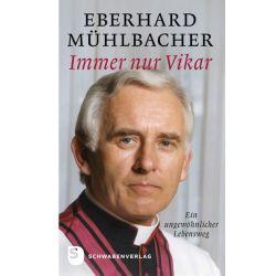 Bücher: Immer nur Vikar  von Eberhard Mühlbacher