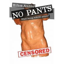 No Pants by Hilton Ambler, 9781921681936.