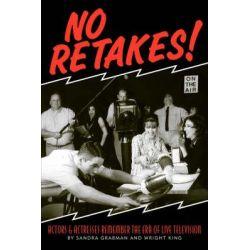 No Retakes by Sandra Grabman, 9781593931476.