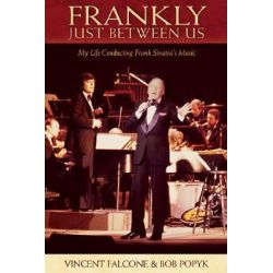 Vincent Falcone, Frankly Just Between Us by Vincent Falcone, 9780634094989.