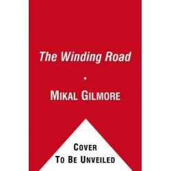 The Winding Road, The Real Story Behind the Breakup of the Beatles by Mikal Gilmore, 9781439190784.