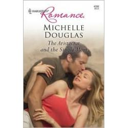 The Aristocrat And The Single Mom (Harlequin Romance Series #4086)