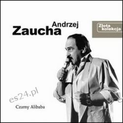 Złota Kolekcja - Czarny Alibaba Andrzej Zaucha
