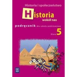 HISTORIA WOKÓŁ NAS 5 PODRĘCZNIK SP LOLO NOWA