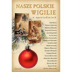 Nasze polskie wigilie w opowiadaniach - okładka miękka