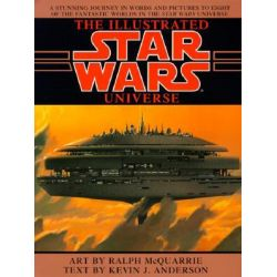 Booktopia - Star Wars, Illustrated Star Wars Universe by Kevin Anderson, 9780553374841. Buy this book online.