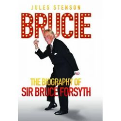 Booktopia - Brucie, The Biography of Bruce Forsyth by Jules Stenson, 9781857828085. Buy this book online. Preparaty