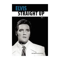 Booktopia - Elvis-Straight Up, Volume 1, by Joe Esposito and Joe Russo, v. 1 by Joe Esposito, 9780979713200. Buy this book online.