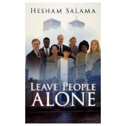 Booktopia - Leave People Alone by Hesham Salama, 9781434391193. Buy this book online. Preparaty