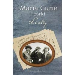 Listy - Eve Curie, Irene Joliot-Curie, Maria Skłodowska-Curie