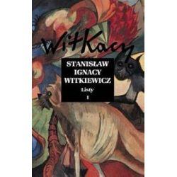 Witkacy. Listy. Tom I - Stanisław Ignacy Witkiewicz