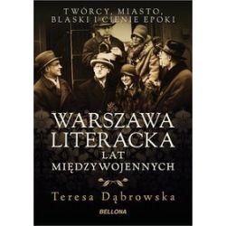 Warszawa literacka lat międzywojennych - Teresa Dąbrowska