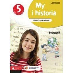Historia. My i historia - podręcznik, klasa 5, szkoła podstawowa - Bogumiła Olszewska, Wiesława Surdyk-Fertsch