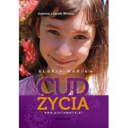 Cud życia - Joanna Wrona, Jacek Wrona - 250_57528108953023d5107dc8