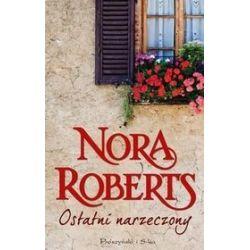 Ostatni Narzeczony - Nora Roberts