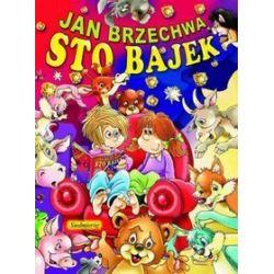 Sto bajek Brzechwy - Jan Brzechwa