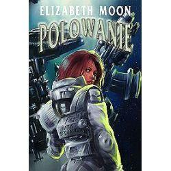 Polowanie - Elizabeth Moon