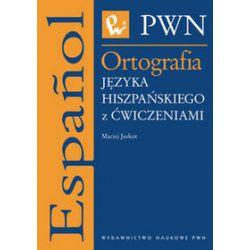 Ortografia języka hiszpańskiego z ćwiczeniami - Maciej Jaskot