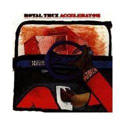 Musik: Accelerator  von Royal Trux