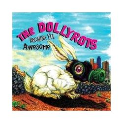 Musik: Because Im Awesome  von The Dollyrots