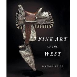 Fine Art of the West by Byron Price, 9780789206596.
