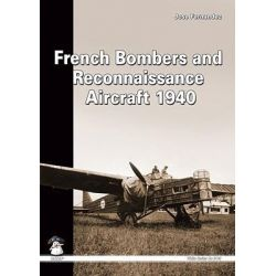 French Bombers and Reconnaissance Aircraft, 1940 by Jose Fernandez, 9788389450913.