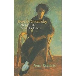 Joan and Goodridge, My Life with Goodridge Roberts by Joan Roberts, 9781550652628.