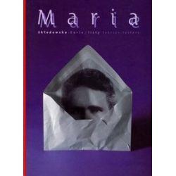 Maria Skłodowska-Curie - Listy - Alicja Albrecht