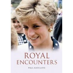 Royal Encounters, AMBERLEY by Paul Ratcliffe, 9781848681866.